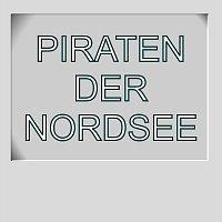 Diverse – Piraten der Nordsee