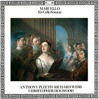 Anthony Pleeth, Richard Webb, Christopher Hogwood – Marcello: Six Cello Sonatas