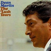 Dean Martin – Lush Years