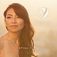 Kana – Still Time