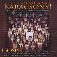 Gospel Star Mass Choir – Minden nap Karacsony