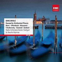 Sir Neville Marriner, Radio-Sinfonieorchester Stuttgart – Barcarole - Favourite Orchestral Pieces