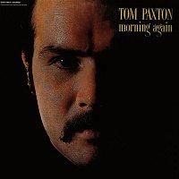 Tom Paxton – Morning Again