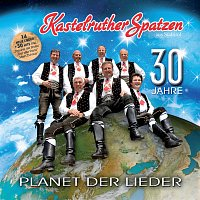 Kastelruther Spatzen – Planet der Lieder