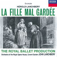 Orchestra of the Royal Opera House, Covent Garden, John Lanchbery – Hérold: La Fille mal gardée - Highlights