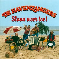 De Havenzangers – Slaan Weer Toe!