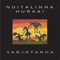 Noitalinna Huraa! – Varjotarha