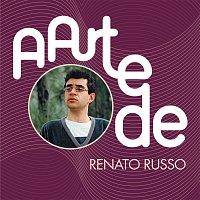 Renato Russo – A Arte De Renato Russo