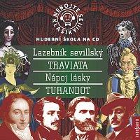 Různí interpreti – Nebojte se klasiky komplet 4 - Lazebník sevillský, Traviata, Nápoj lásky, Turandot