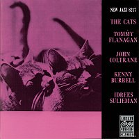 John Coltrane, Kenny Burrell, Tommy Flanagan – The Cats
