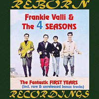 Frankie Valli, The Four Seasons – The Fantastic First Years (HD Remastered)