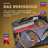 Robert Hale, Hanna Schwarz, Nancy Gustafson, Kim Begley, Peter Schreier – Wagner: Das Rheingold
