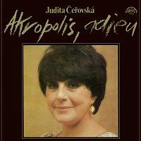 Judita Čeřovská – Akropolis adieu + bonusy
