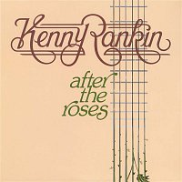 Kenny Rankin – After The Roses