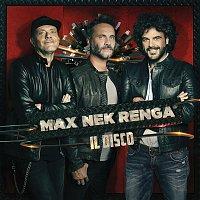Max Pezzali, Nek & Francesco Renga – Max Nek Renga - Il disco (Live)