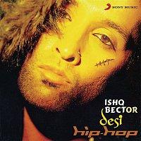 Ishq Bector – Desi Hip-Hop
