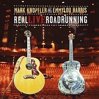 Mark Knopfler, Emmylou Harris – Real Live Roadrunning