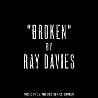 """Ray Davies – Broken (Music from the BBC series """"Broken"""")"""
