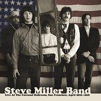 Steve Miller Band – Live At The Carousel Ballroom, San Francisco, April 1968