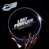 Oliver, Sam Sparro – Last Forever [Destructo Remix]