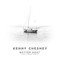 Kenny Chesney, Mindy Smith – Better Boat (feat. Mindy Smith)