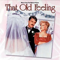 Různí interpreti – That Old Feeling [Music From The Motion Picture]