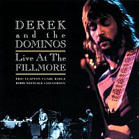 Derek & The Dominos – Live At The Fillmore