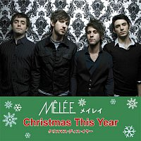 Melée – Christmas This Year