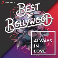 A.R. Rahman, Chinmayi, Murtuza Khan, Qadir Khan – Best of Bollywood: Always in Love