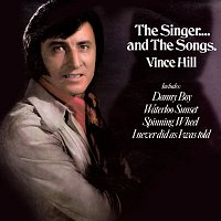 Vince Hill – The Singer...And The Songs (2017 Remaster)