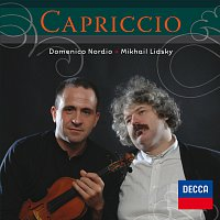 Domenico Nordio, Mikhail Lidsky – Capriccio