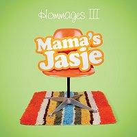 Mama's Jasje – Hommages III