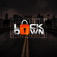 Lockdown (feat. Trizzy)