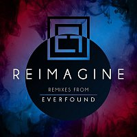 Everfound – REIMAGINE
