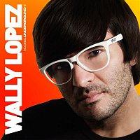 Wally Lopez – Global Underground: Wally Lopez