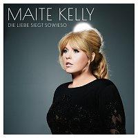 Maite Kelly – Die Liebe siegt sowieso