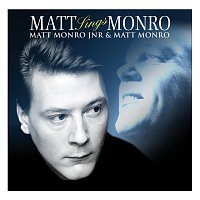 Matt Monro, Matt Monro Junior – Matt Sings Monro