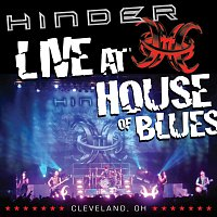 Hinder – Live at House Of Blues -- Cleveland, OH