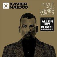 Xavier Naidoo – Nicht von dieser Welt 2 (Allein mit Flugel - Live @ Neil's House)