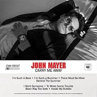 John Mayer – Carry Me Away