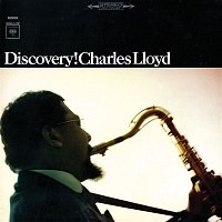 Charles Lloyd – Discovery!