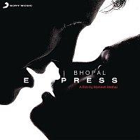 Shankar Ehsaan Loy – Bhopal Express (Original Motion Picture Soundtrack)