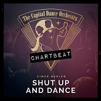 Simon Marlow, The Capital Dance Orchestra – Shut up and Dance (Chartbeat-Version)
