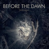 Before The Dawn – Deadlight