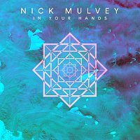 Nick Mulvey – In Your Hands [Single Version]