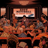 Eddy Mitchell – La meme tribu [Vol. 2]