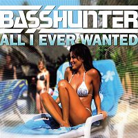 Basshunter – All I Ever Wanted