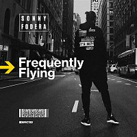 Sonny Fodera – Frequently Flying