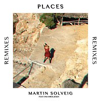 Martin Solveig, Ina Wroldsen – Places [Remixes]