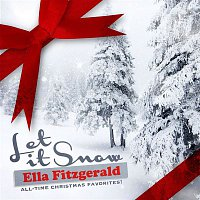 Bing Crosby, Ella Fitzgerald – Let It Snow (All-Time Christmas Favorites! Remastered)